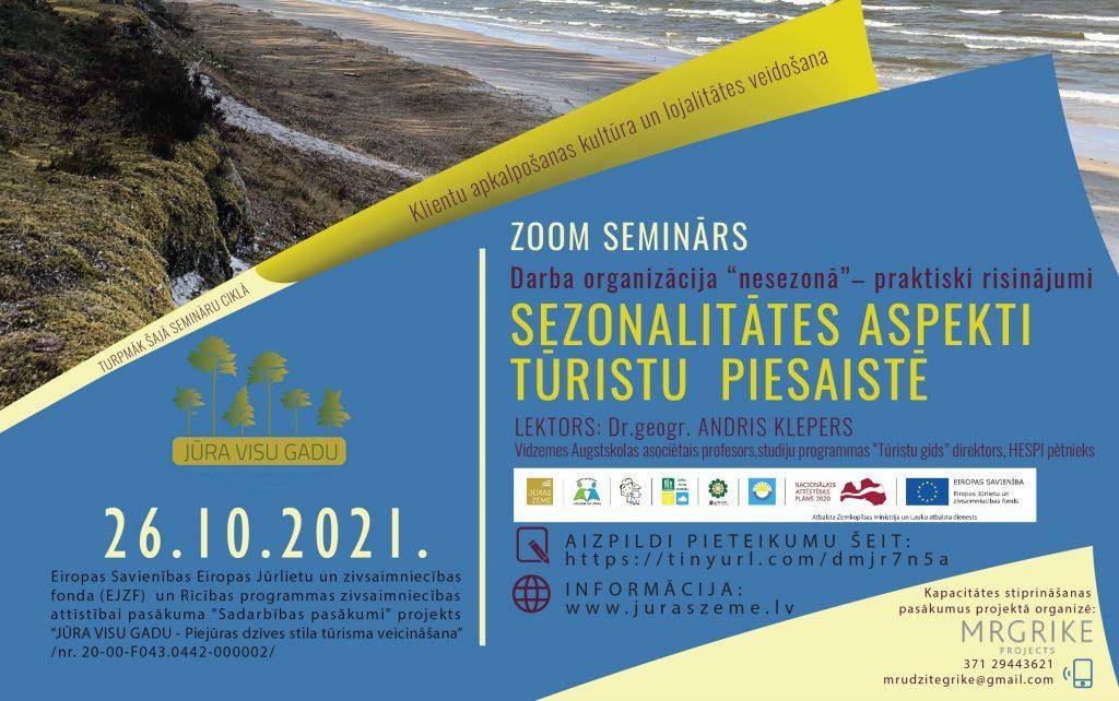 Aicinām uz semināru par darba organizāciju nesezonā: SEZONALITĀTES ASPEKTI TŪRISTU PIESAISTĒ